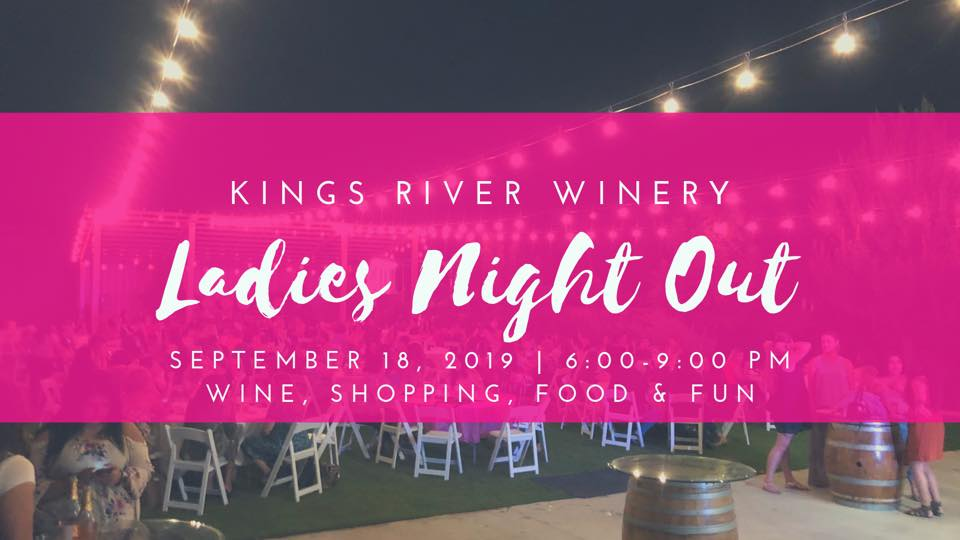 Kings River Winery, Ladies Night Out