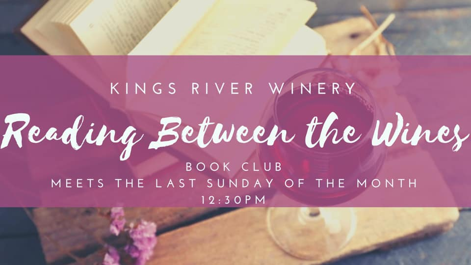 Kings River Winery. Book Club
