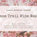 Kings River Winery Blossom Trail Weekend
